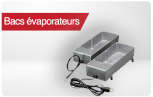 bacs evaporateurs