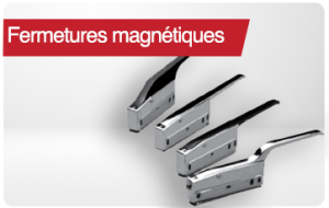 fermetures magnetiques